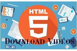 Easy Ways on How to Download HTML5 Video