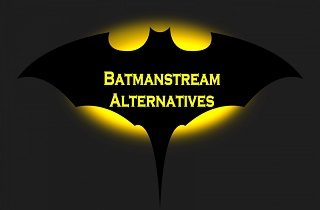Review for the Best Sites Like BatManStream