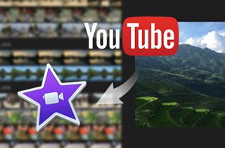 Guideline on How to Import YouTube to iMovie
