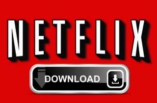 Melhores Maneiras de Baixar Filmes da Netflix