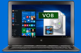 The Ultimate Solutions to Play VOB Files in Windows 10