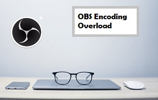 featured image fix obs encoding overloaded