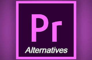 Top 5 Alternatives to Adobe Premiere That You Can Try