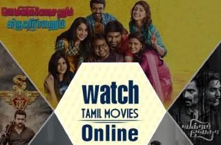 Best 10 Website to Watch Tamil Movies Online