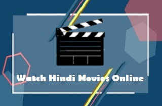 Top 10 Websites to Watch Hindi Movies Online