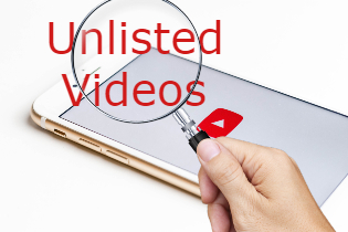 Best Ways to Find Unlisted Video in YouTube