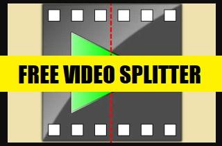 Top 7 Freeware Video Splitter