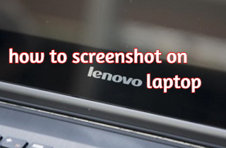 How to Screenshot with Lenovo Laptop (Windows 7/8/10)