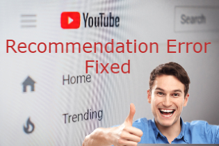 Ways on How to Fix YouTube Recommendation Broken Videos