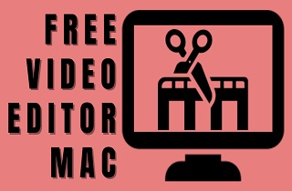 Review of the Best 10 Free Video Editing Software for Mac