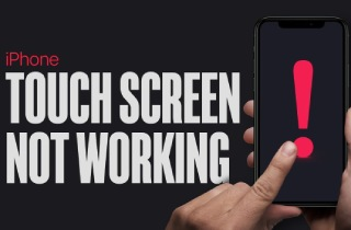 iPhone Touch Screen Not Working? Here's the Fix!