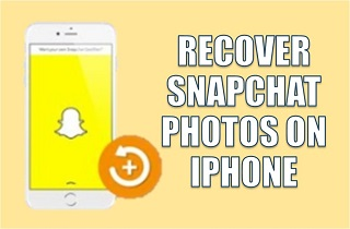 How to Recover Deleted Photos from Snapchat on iPhone