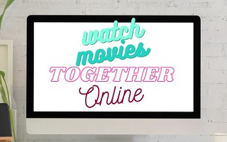 watch movies together online feature