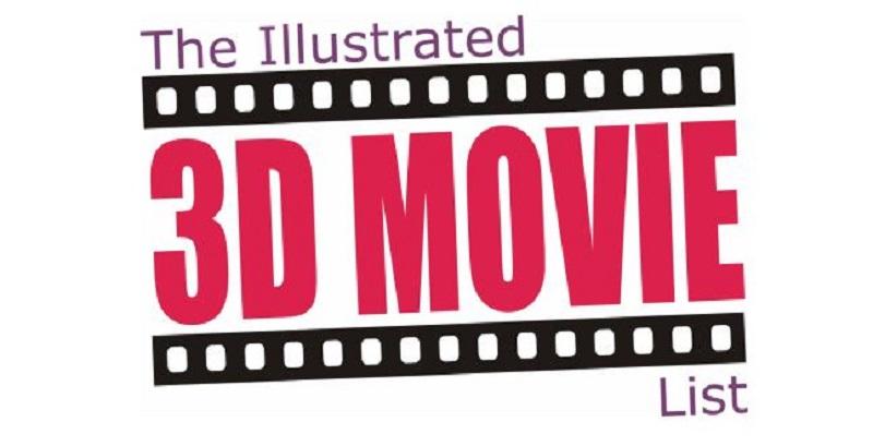 3d movie sites illustrated movie list