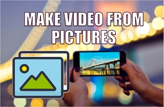 feature make video from pictures