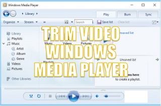 Fast Methodologies: How to Trim Video in Windows Media Player