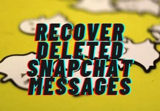 recover deleted snapchat messages feature